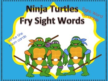 NINJA TURTLES! SIGHT WORDS (FRY WORDS)