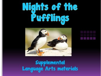 NIghts of the Pufflings Supplemental Language Arts Materials