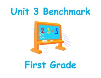NJ Model Curriculum First Grade Unit Three Practice Benchmark
