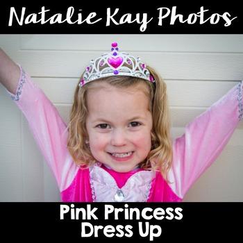NK Photos - Pink Princess Dress Up