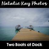 NK Photos - Two Boats at Dock