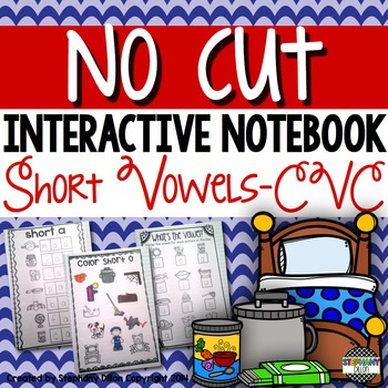 NO CUT Short Vowel Interactive Notebook Activities