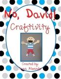 NO, DAVID! Craftivity