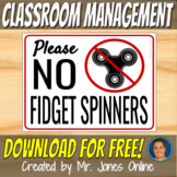 NO FIDGET SPINNERS SIGN - Class Rules 2017 Posters
