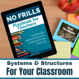 Classroom Systems & Structures Teacher Foundations Bundle