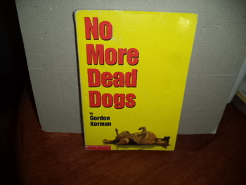 NO MORE DEAD DOGS     ISBN 0-439-29484-3