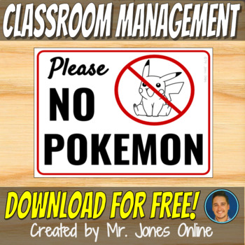 NO POKEMON SIGN - Class Rules 2017 Posters