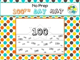 NO PREP 100th Day Hat