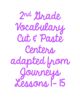 NO PREP: 2nd Grade Vocabulary Cut & Paste Center adapted from Journeys