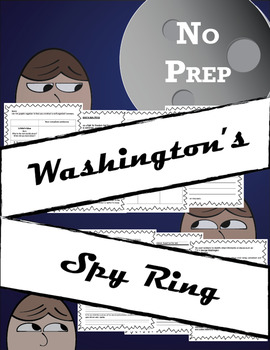 NO PREP Washinton's Spies Comprehension Practice