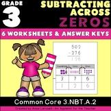 NO PREP 3rd Grade Subtracting Across Zeros Worksheets & Answer Keys