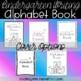 NO PREP Alphabet Handwriting Book Letter Sound Introduction Kindergarten Writing