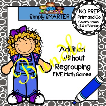 NO PREP Addition Without Regrouping Games Bundle