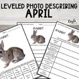 April No Prep Leveled Photo Describing Worksheets