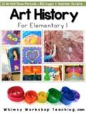 Art History for Elementary Bundle (13 Art Units with Teacher Scripts)