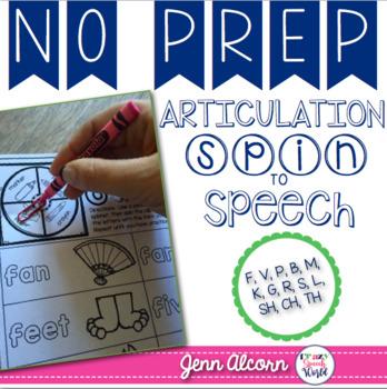 NO PREP Articulation:  Spin, Trace, Speech!