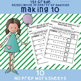 "NO PREP Associative Property of Addition ""Making 10"" Worksheets 1st Grade"