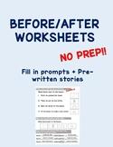NO PREP Before After Worksheets
