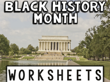 Black History Month Worksheets & Printables