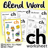 "NO PREP! Blend Word ""CH"" Worksheet"
