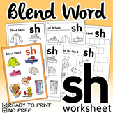 "NO PREP! Blend Word ""SH"" Worksheet"