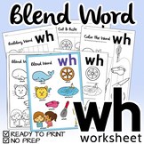 "NO PREP! Blend Word ""WH"" Worksheet"