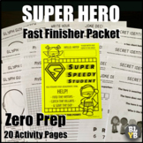 NO PREP Busy Bee Fast Finisher Packet (Superhero Edition)
