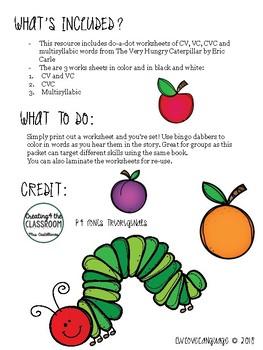 Hungry Caterpillar Do-a-Dots - NO PREP - VC, CV, CVC, Multisyllabic