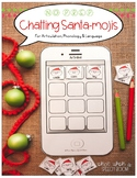 Chatting Santa-mojis: NO PREP Christmas Speech Activity