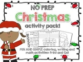 NO PREP Christmas Activities: Writing, Math and Color by number