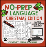 NO PREP Christmas Language Pack: Speech Therapy-ELA + Goog