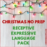 NO PREP Christmas Speech Therapy - Receptive & Expressive