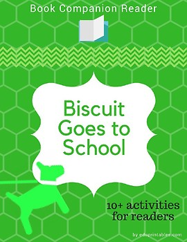 Book Companion Reader for the book Biscuit Goes to School