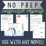 NO PREP Constructive Response Worksheets for ANY novel!