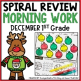 Morning Work/Spiral Review for 1st Grade - December