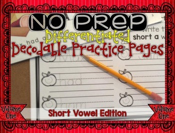 NO PREP Differentiated Decodable Printables VOLUME 1: Short Sounds