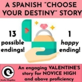 NO PREP Digital Spanish VALENTINE'S DAY Story with 13 Possible Endings