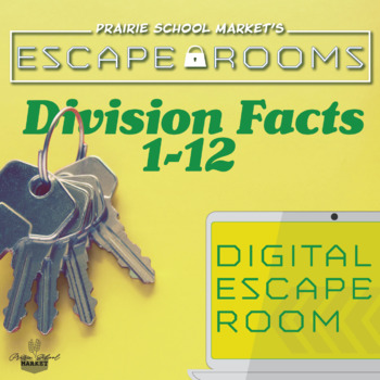 NO-PREP Division 1-12 Escape Room- Division Fact Families 1-12 Games-Math Escape
