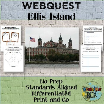 Ellis Island Webquest- NO PREP - Common Core Aligned