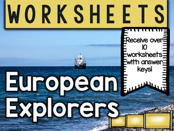 European Explorers Worksheets & Printables