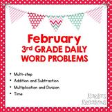NO PREP FEBRUARY 3rd Grade Daily Word Problems