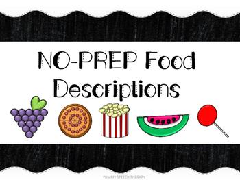 NO-PREP FOOD DESCRIPTION