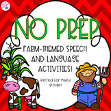 NO PREP Farm-Themed Speech and Language Activities!