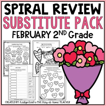 Sub Plans NO PREP Review Worksheets for February 2nd Grade