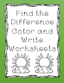 NO PREP Find the Difference Color and Write Worksheets