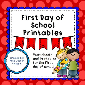OFF NO PREP - First Day of School Printables