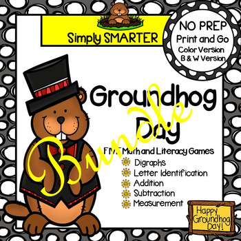 NO PREP Groundhog Day Themed Math and Literacy Games Bundle