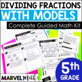 NO PREP Guided Math Dividing Fractions  TEKS 5.3J 5.3L