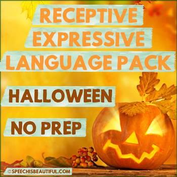 NO PREP HALLOWEEN Speech Therapy - Receptive & Expressive