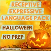NO PREP HALLOWEEN Speech Therapy - Receptive & Expressive Language Pack